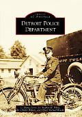 Detroit Police Department, Michigan (Images of America Series)