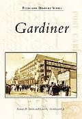 Gardiner, Maine (Postcard History Series)
