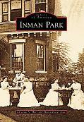 Inman Park, Georgia (Images of America Series)