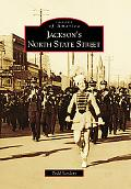 Jackson's North State Street, Mississippi (Images of America Series)