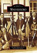 Waynesboro, Virginia (Images of America Series)