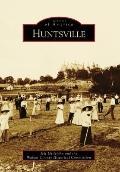 Huntsville, Texas (Images of America Series)