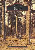 Bend (Images of America)