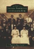 Italian Americans of Greater Erie (Images of America)