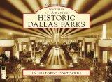 Historic Dallas Parks (Postcards of America) (Postcards of America (Looseleaf))
