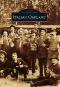 Italian Oakland (Images of America Series)