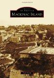 Mackinac Island (Images of America Series)