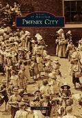 Phenix City (Images of America) (Images of America Series)