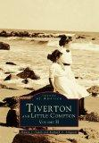 Tiverton and Little Compton Volume II (Images of America) (Images of America Series)