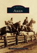 Aiken (Images of America Series)
