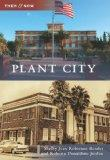 Plant City (Then and Now)