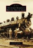 Southern Railway's Historic Spencer Shops (Images of America)
