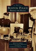 Boston Police : Behind the Badge