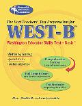 Best Teachers' Test Preparation For The West-B Washington Educator Skills Test-Basic