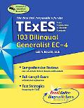 Best Teacherstest Preparation for the Texes 103 Bilingual Generalist, Ec-4