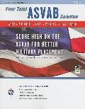 ASVAB Your Total Solution
