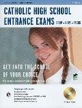 Catholic High School Entrance Exams 2/e with TestWare(REA) (Test Preps)