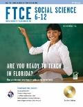 Florida FTCE Social Science 6-12 w/ TestWare (Test Preps)