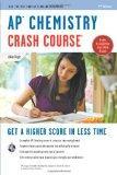 AP Chemistry Crash Course Book + Online (Advanced Placement (AP) Crash Course)