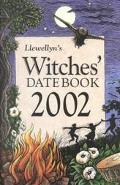 Llewellyn's Witches' Datebook 2002