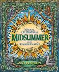 Midsummer Magical Celebrations of the Summer Solstice