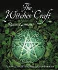 Witches' Craft The Roots of Witchcraft & Magical Transformation