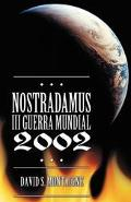 Nostradamus Y la Tercera Guerra Mundial de 2002