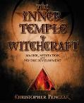 Inner Temple of Witchcraft Magick, Meditation and Psychic Development