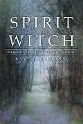 Spirit of the Witch Religion & Spirituality in Contemporary Witchcraft