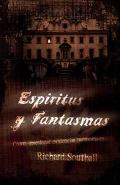 Espiritus Y Fantasmas / How to b a Ghost Hunter
