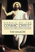 Gnosis Of The Cosmic Christ A Gnostic Christian Kabbalah