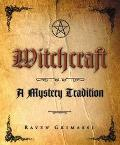 Witchcraft A Mystery Tradition