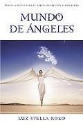 Mundo De Angeles / World Of Angels Invocaciones Para Su Salud, Profesion Y Bienestar / Innov...