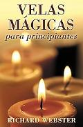 Velas Magicas Para Principiantes / Candle Magic for Beginners The Simplest Magic You Can Do
