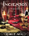 Inciensos Preparacion Y Uso De Las Esencias Magicas / Incense Crafting and Use of Magical Sc...