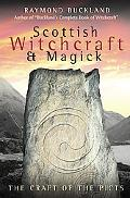 Scottish Witchcraft & Magick The Craft of the Picts