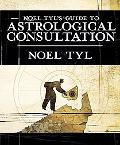 Noel Tyl's Guide to Astrological Consultation