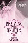 Praying With the Angels