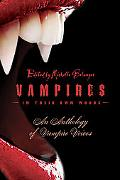 Vampires in Their Own Words An Anthology of Vampire Voices