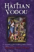 Haitian Vodou : An Introduction to Haiti's Indigenous Spiritual Tradition