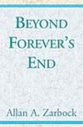 Beyond Forever's End