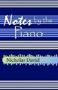 Notes by the Piano