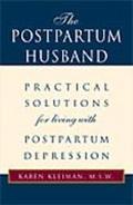 Postpartum Husband Practical Solutions for Living With Postpartum Depression