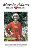 Marcia Adams Heart to Heart Heart to Heart