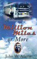 Million Miles or More
