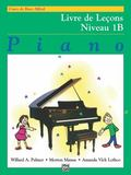 Alfred's Basic Piano Lesson Book, Level 1b: (French Edition)