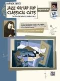 Jazz Guitar for Classical Cats: Improvisation (The Classical Guitarist's Guide to Jazz