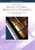 The First Book of Scales, Chords, Arpeggios & Cadences (Alfred's Basic Piano Library)