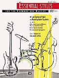 Essential Styles for the Drummer and Bassist Book 1