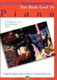 Alfred's Basic Piano Library Fun Book Level 1A: A Collection of 31 Entertaining Solos